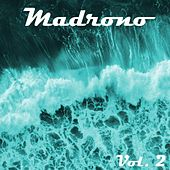 Madrono, Vol. 2 by Various Artists