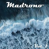 Madrono, Vol. 1 by Various Artists