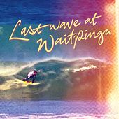 Last Wave At Waitpinga by Gone Troppo
