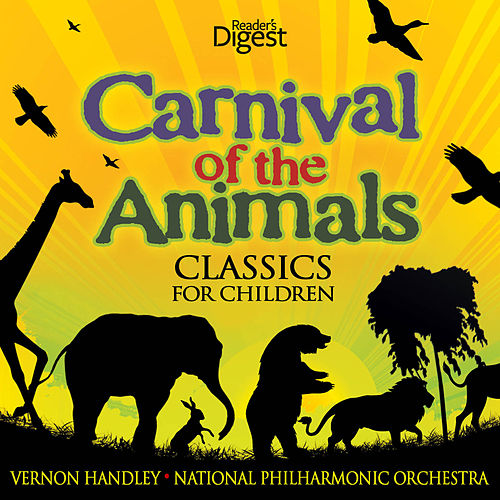 Carnival of the Animals - Classics for Children by Vernon Handley