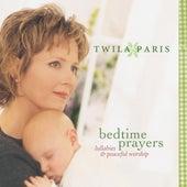 Bedtime Prayers: Lullabies & Peaceful Worship by Twila Paris