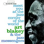 Meet You at the Jazz Corner of the World by Art Blakey