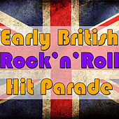 Early British Rock'n'Roll Hit Parade by Various Artists