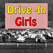 Drive - In Girls, Vol.2 by Various Artists