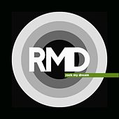 Rock My Dream by RMD