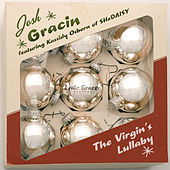 The Virgin's Lullaby by Josh Gracin