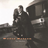 Just One Love by Willie Nelson