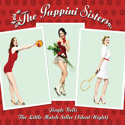 Jingle Bells by The Puppini Sisters