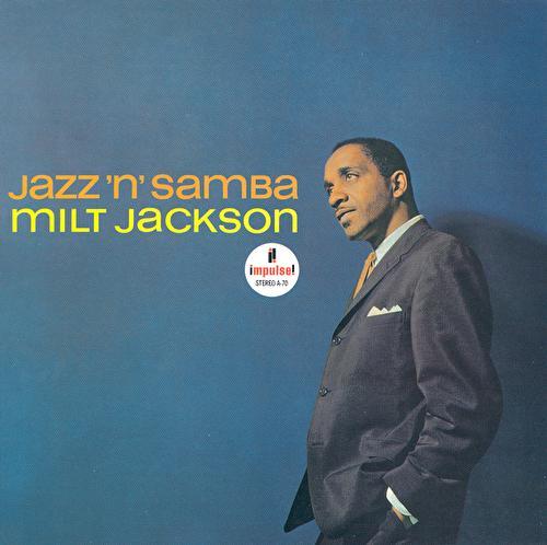 Jazz 'N' Samba by Milt Jackson