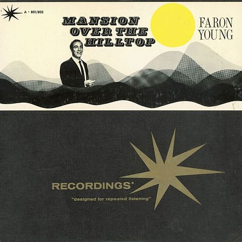 Mansion Over The Hilltop by Faron Young