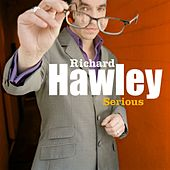 Serious by Richard Hawley