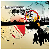 The Mission Bell by Delirious?