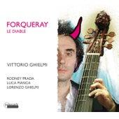 Forqueray le Diable by Lorenzo Ghielmi