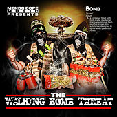 The Walking Bomb Threat by Mendo Dope
