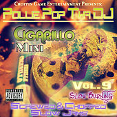 Cigarillo Mini, Vol. 9 (Slow Burning) by Pollie Pop