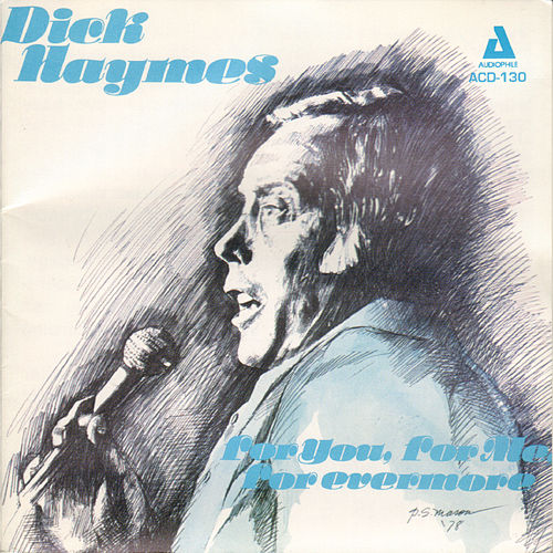 For You, For Me, For Evermore by Dick Haymes
