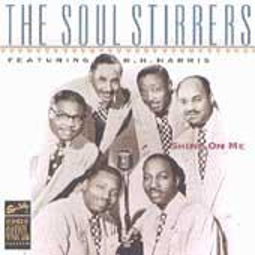 Legends Of Gospel Series: Shine On Me by The Soul Stirrers