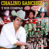Chalino Sanches Y Sus Compas En Vivo by Chalino Sanchez