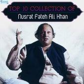 Top 10 Collection of Nusrat Fateh Ali Khan by Nusrat Fateh Ali Khan