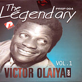 The Legendary Victor Olaiya Vol1 by Victor Olaiya