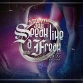 Speak Like a Freak (feat. J. Stalin & 4rax) by Stevie Joe