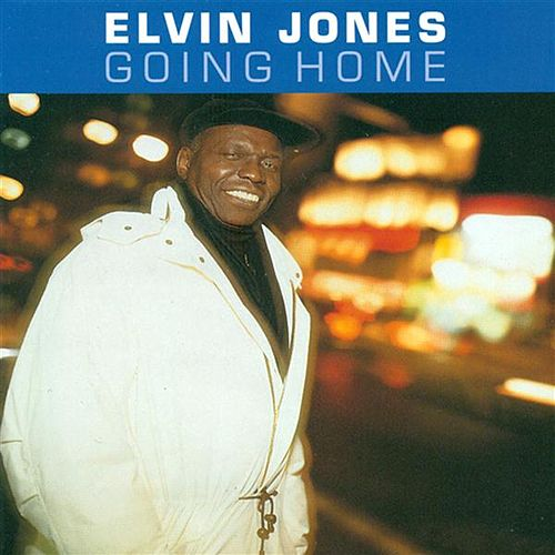 Going Home by Elvin Jones
