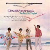 Pardon My English (The Girls From Bahia) by Quarteto Em Cy