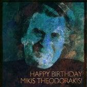 Happy Birthday Mikis Theodorakis! by Various Artists