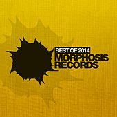 Best of Morphosis 2014 by Various Artists