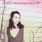 No One Else by Natalie Walker