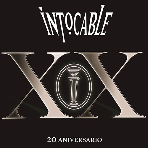 XX 20 Aniversario by Intocable