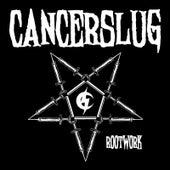Rootwork by Cancerslug