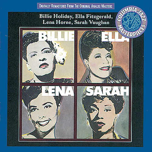 Billie, Ella, Lena, Sarah! by Billie Holiday
