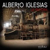 La Factoria by Alberto Iglesias