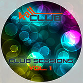 Club Sessions, Vol. 1 by Various Artists