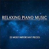 Relaxing Piano Music by Various Artists