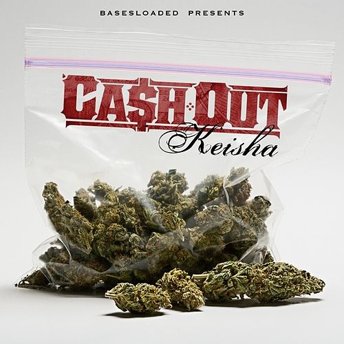 Keisha by Ca$h Out