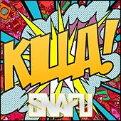 Killa! - Single by Snafu