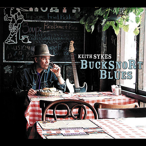 Bucksnort Blues by Keith Sykes