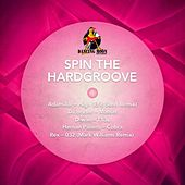 Spin the Hardgroove by Various Artists