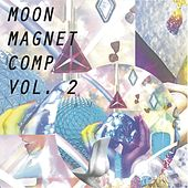 Moon Magnet Compilation, Vol. 2 by Various Artists