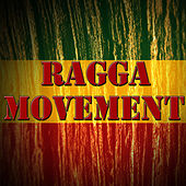 Ragga Movement, Vol.2 by Various Artists
