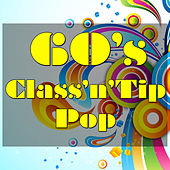 60's Class'n'Tip Pop by Various Artists