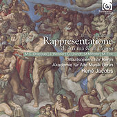 Cavalieri: Rappresentatione di anima et di corpo by Various Artists