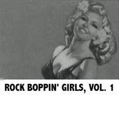 Rock Boppin' Girls, Vol. 1 von Various Artists