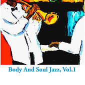Body And Soul Jazz, Vol.1 von Various Artists