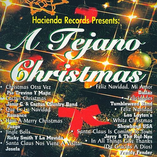 Hacienda Records Presents: A Tejano Christmas by Various Artists