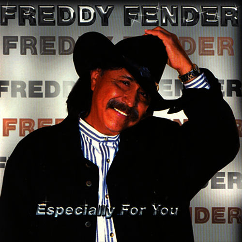 Especially For You by Freddy Fender