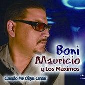 Cuando Me Oigas Cantar by Boni Mauricio