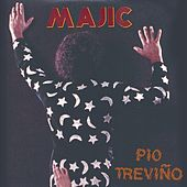 Majic by Pio Trevino